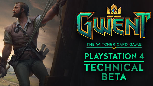 Gwent PS4 Tech Beta Ann