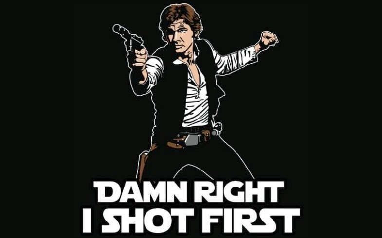 han solo damn right i shot first