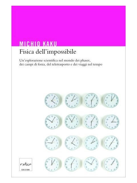 Fisica dell'Impossibile
