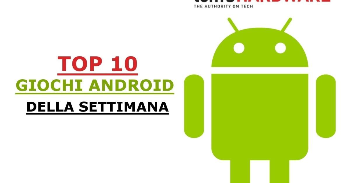 Top 10 giochi Android della settimana: novità (22 - 28 ago)