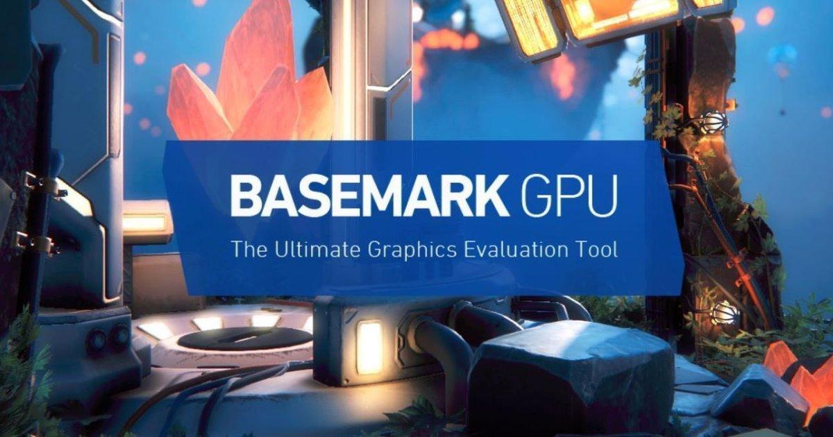 Basemark GPU, per mettere alla prova qualsiasi chip grafico