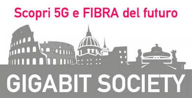 Gigabit Society - Scopri 5G e FIBRA del futuro
