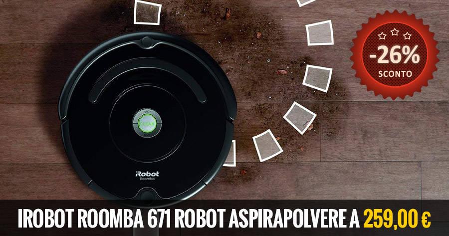 iRobot Roomba 671 Robot Aspirapolvere bf deal