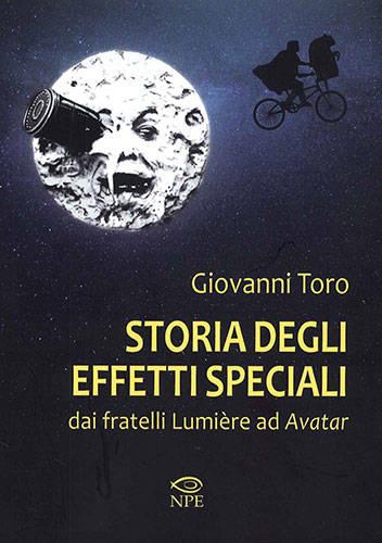 Storia degli effetti speciali - Giovanni Toro