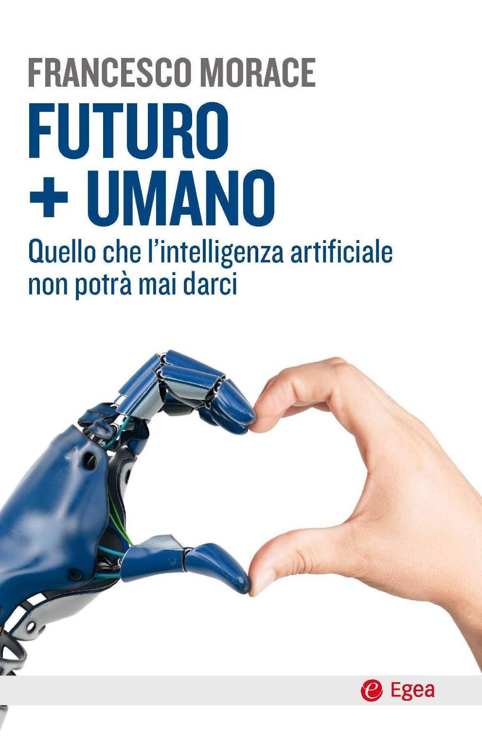 Futuro+Umano Francesco Morace