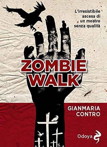 Zombie Walk Gianmaria Contro