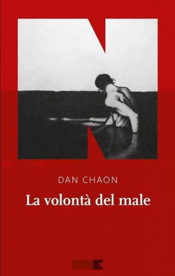 La volontà del male Dan Chaon