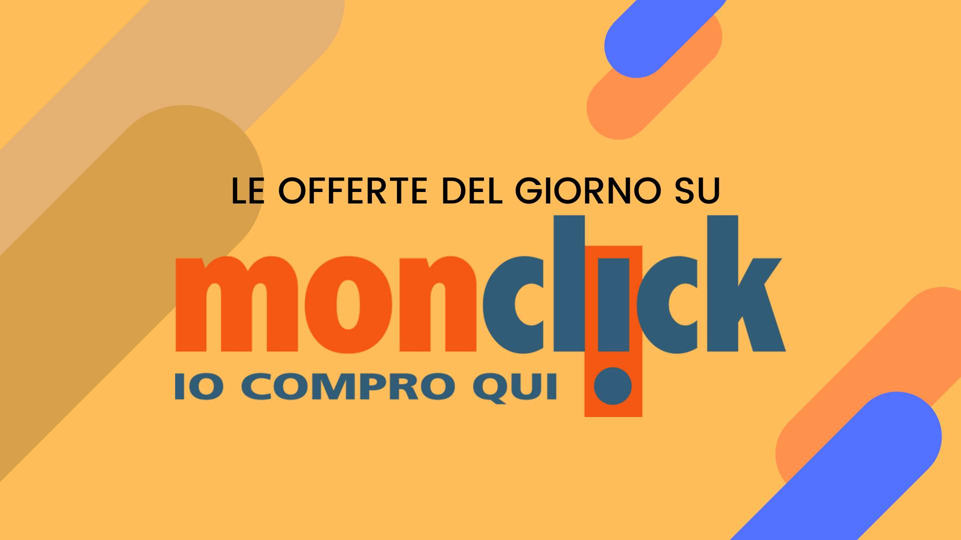 offerte Monclick