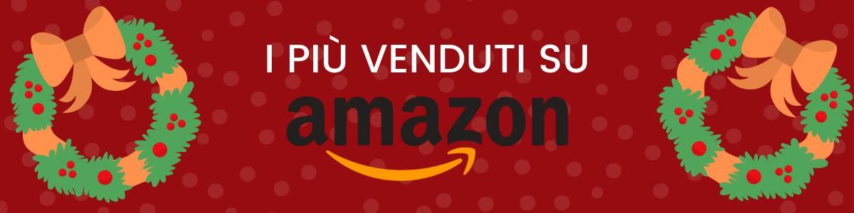 banner I prodotti più venduti su Amazon per Natale