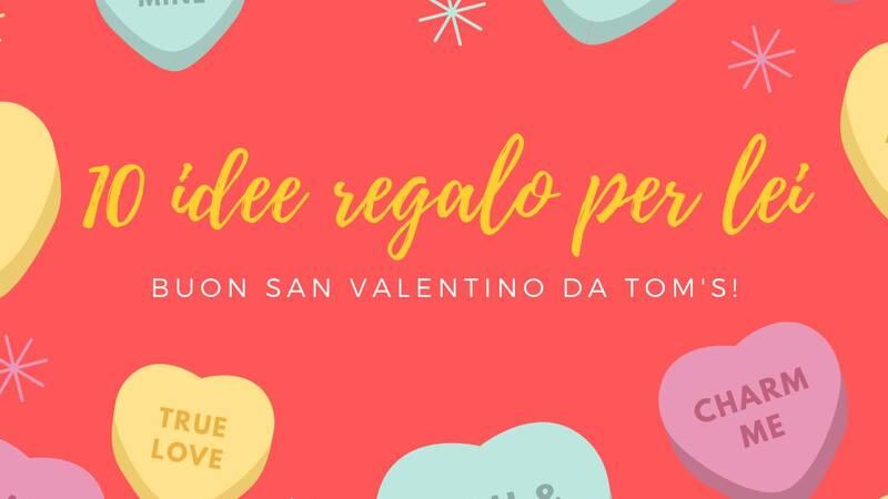 San Valentino 2020: idee regalo per lei