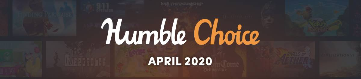 Humble Choice Aprile 2020 banner