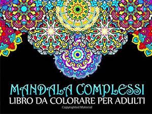 mandala complessi libro da colorare adulti