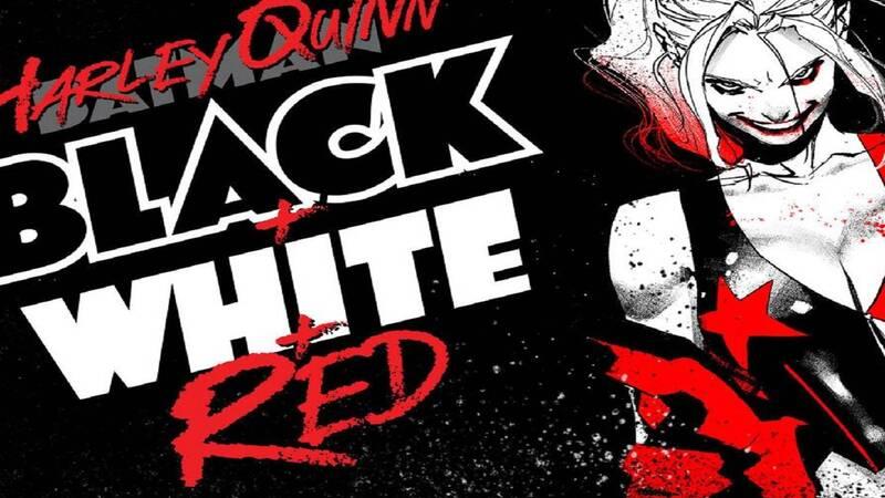Harley Quinn Black + White + Red è la nuova serie DC