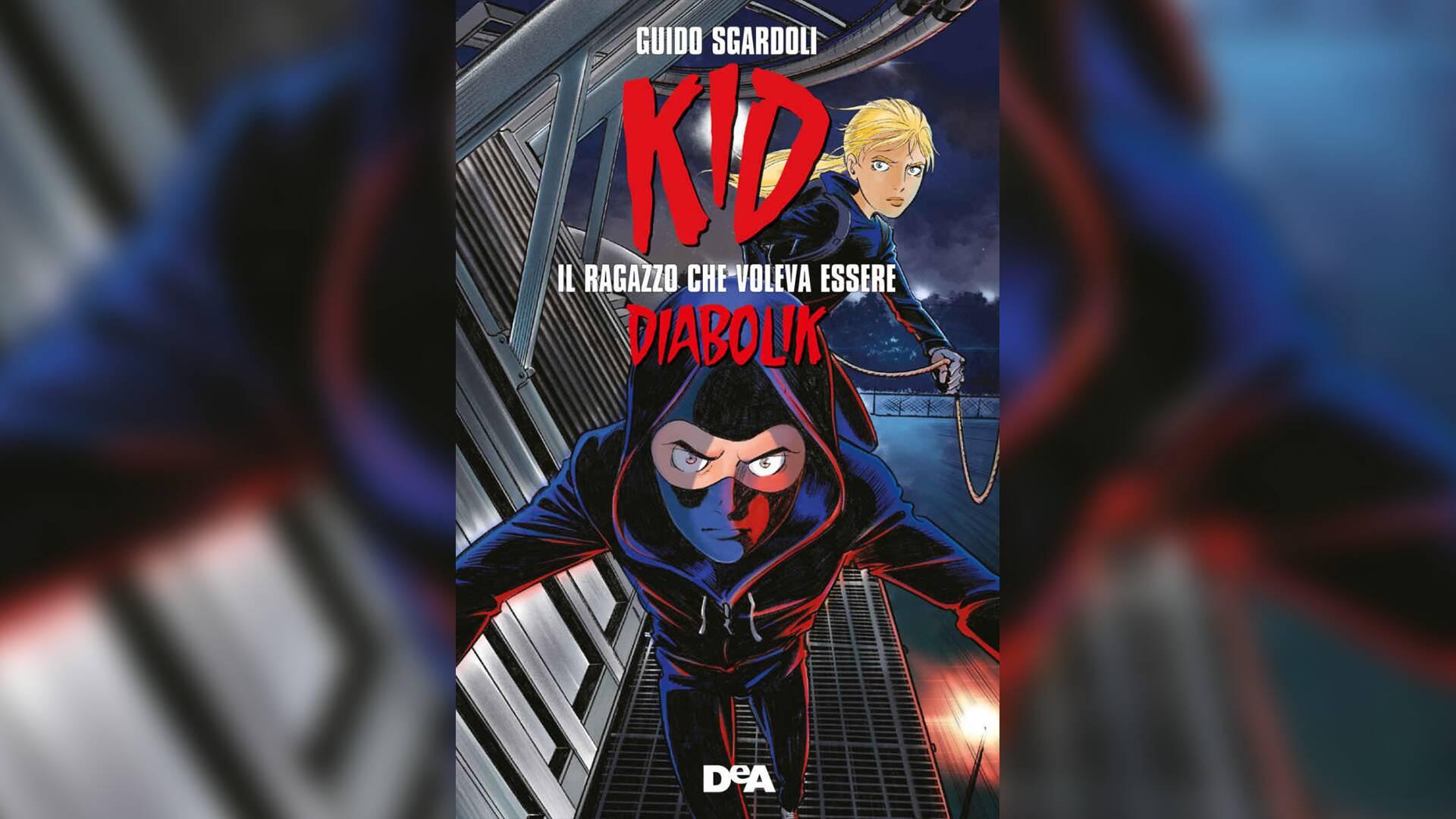 Kid – Il Ragazzo che Voleva Essere Diabolik