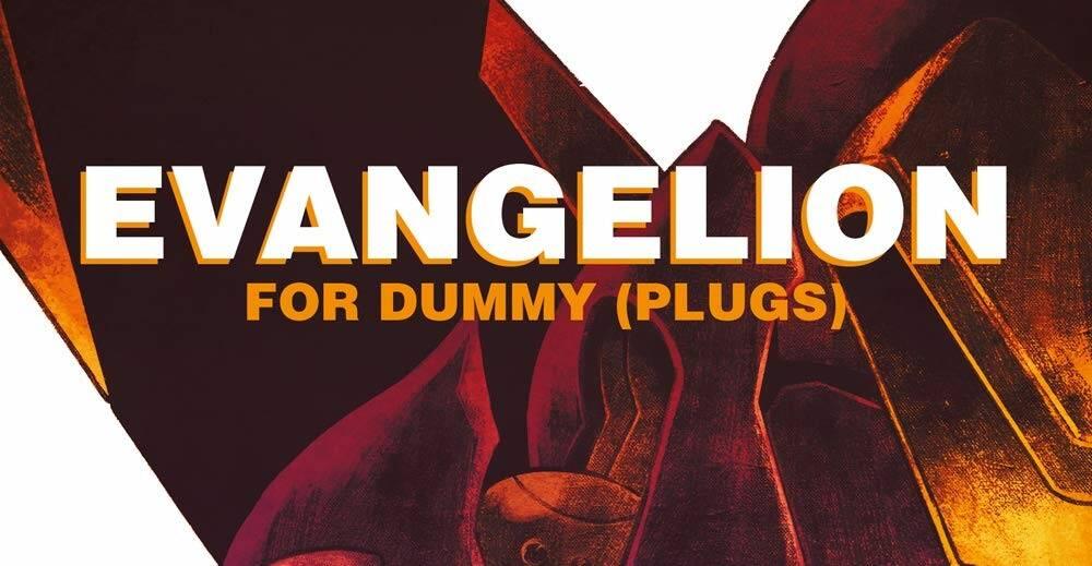 Evangelion for Dummy