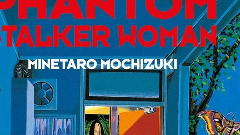 Phantom Stalker Woman, the review of the horror manga by Mochizuki Minetaro