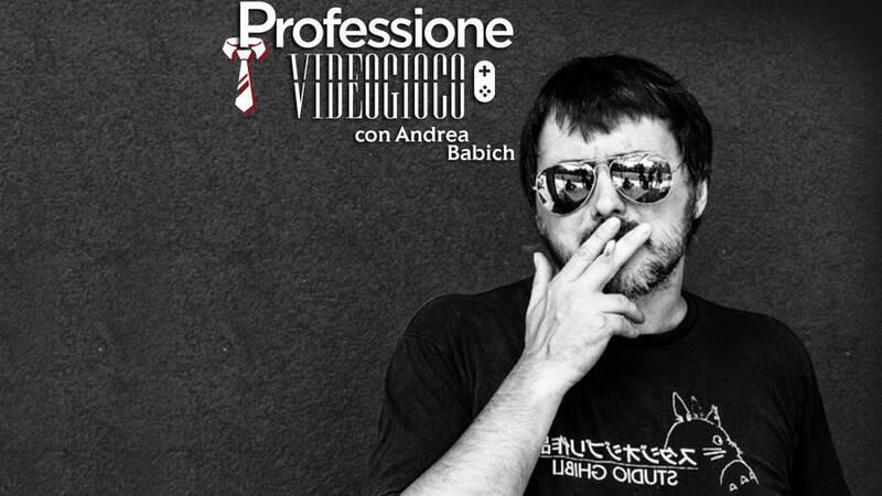 Professione Videogioco: Andrea Babich, i …