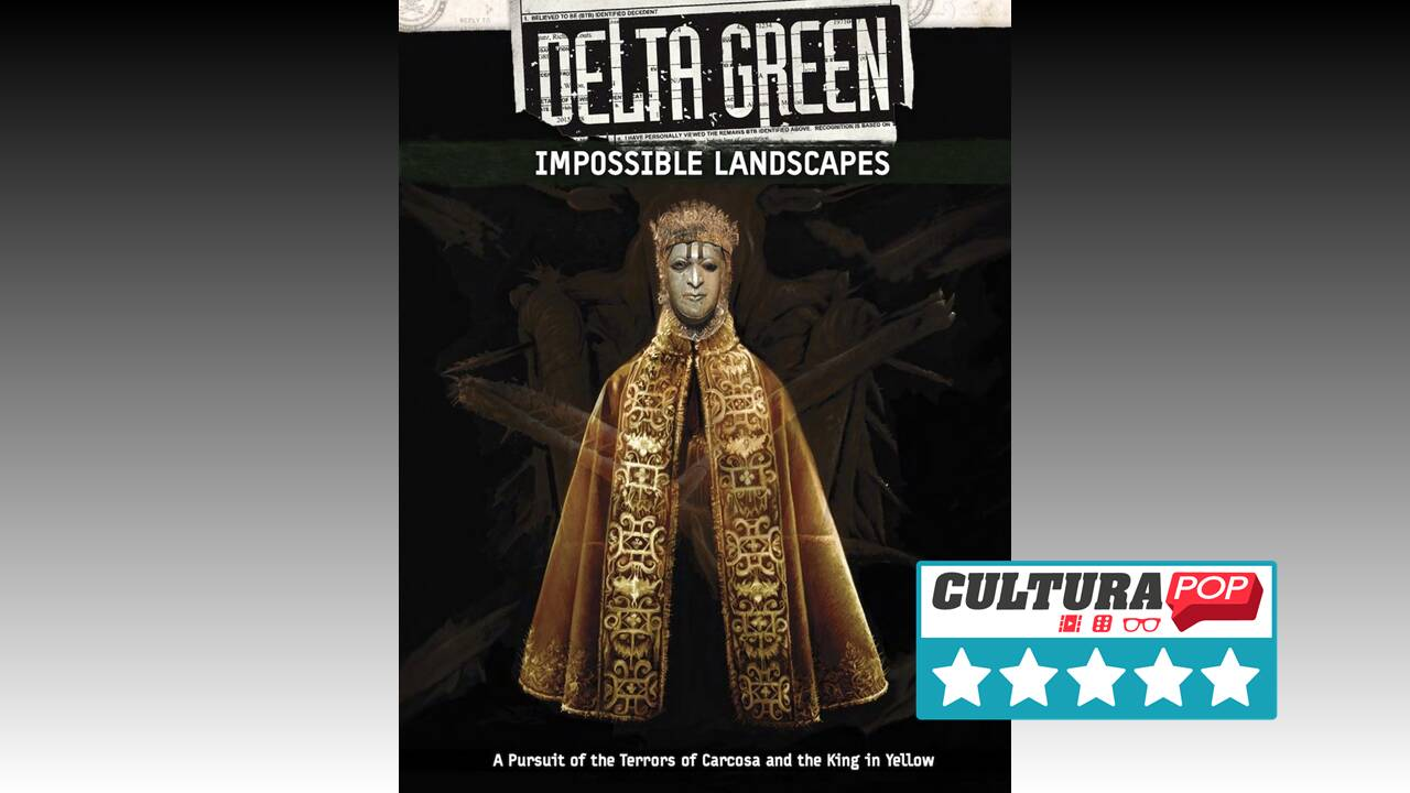 Delta Green: Impossible Landscapes