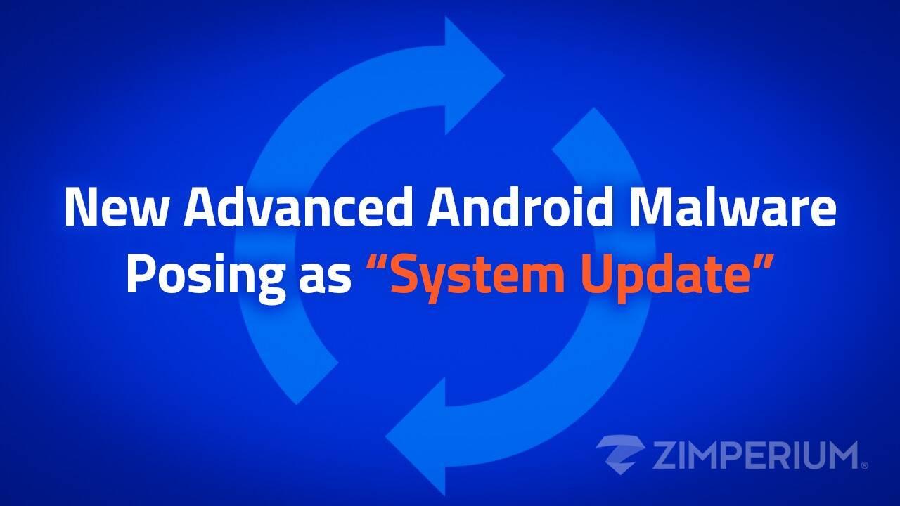 Zimperium malware System Update
