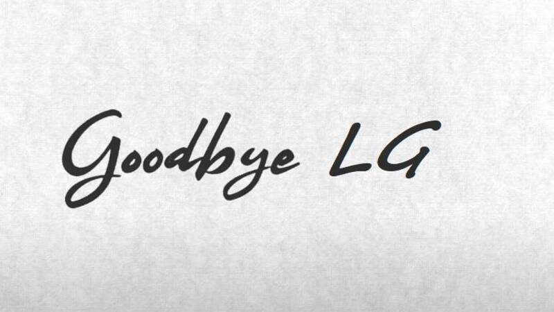 LG: end of an era, goodbye to smartphones