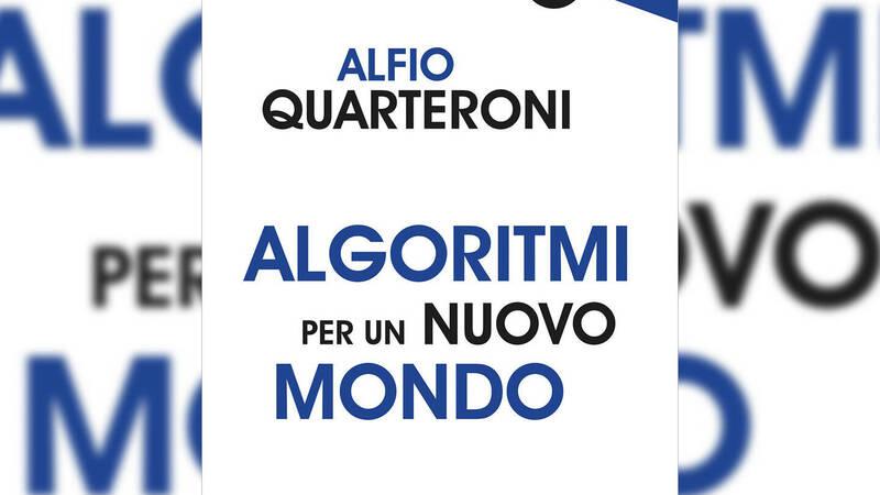 Algorithms for a New World by Alfio Quarteroni, review