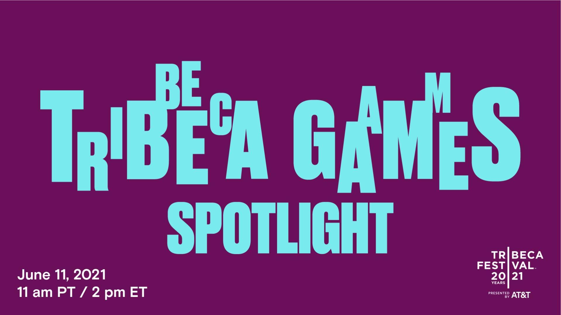 Tribeca Games Sppotlight