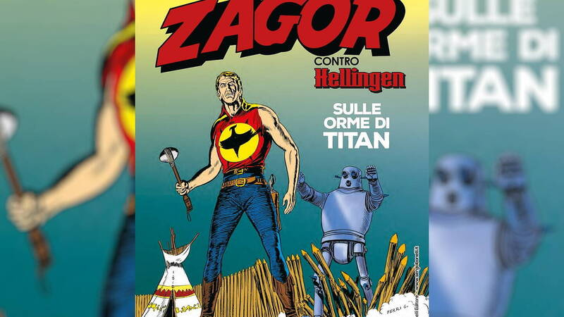 Zagor vs Hellingen - In the footsteps of Titan: Italian Silver Age