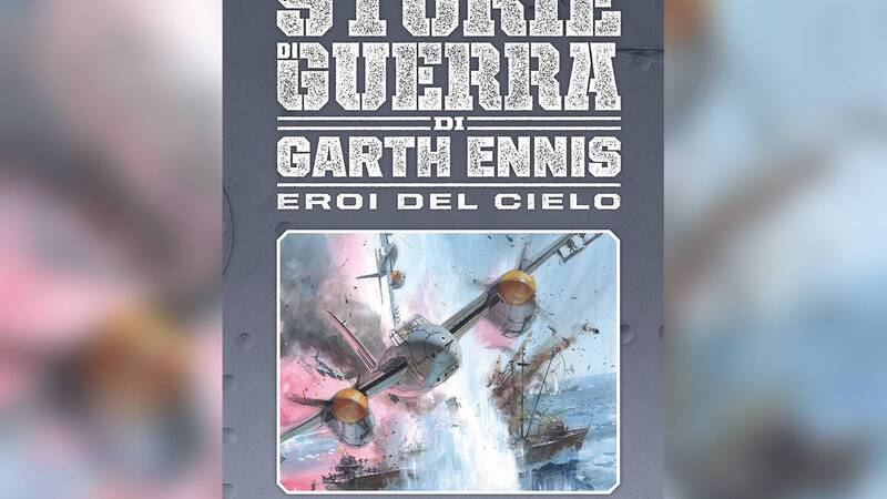 The review of The War Stories by Garth Ennis - Heroes of the Sky