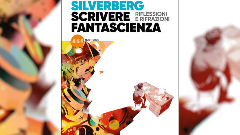 Writing Science Fiction, review: a lesson from Robert Silverberg